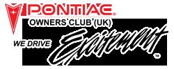 Pontiac Owners Club UK We Drive Excitement